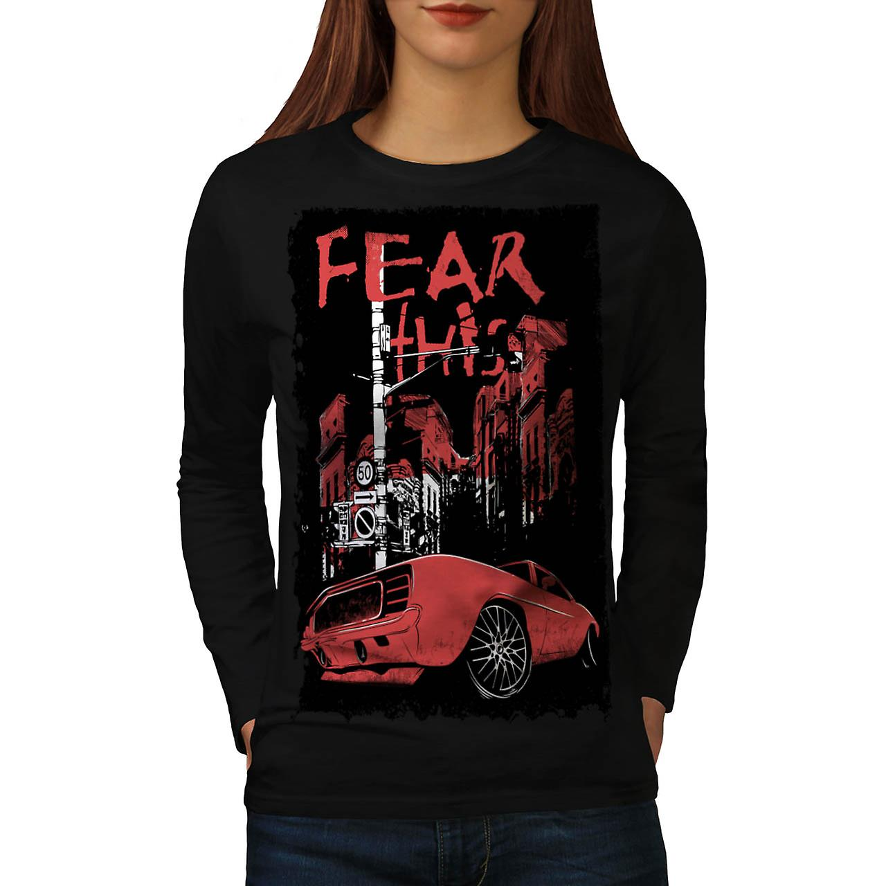 Fear This Muscle Car Street Light Women Black Long Sleeve T-shirt | Wellcoda