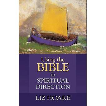 Bruke Bibelen åndelig veiledning av Hoare & Liz