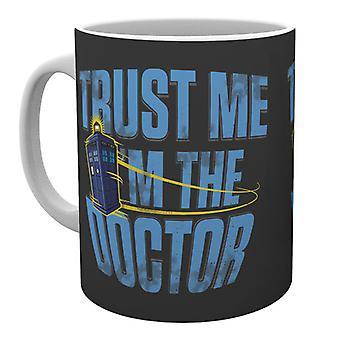 Doctor Who croyez-moi Mug