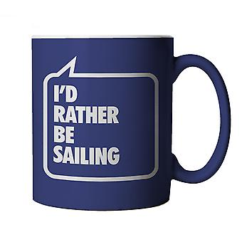 I'd Rather be Sailing, Blue Mug