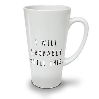 Probably Spill This NEW White Tea Coffee Ceramic Latte Mug 17 oz | Wellcoda