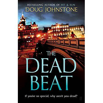 The Dead Beat by Doug Johnstone - 9780571308866 Book