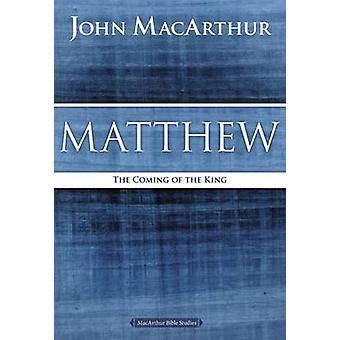Mateus - a vinda do rei por John F. MacArthur - 9780718035013