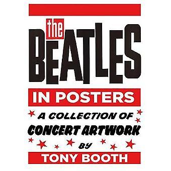 Beatles w plakaty - zbiór koncert kompozycji przez Tony Booth