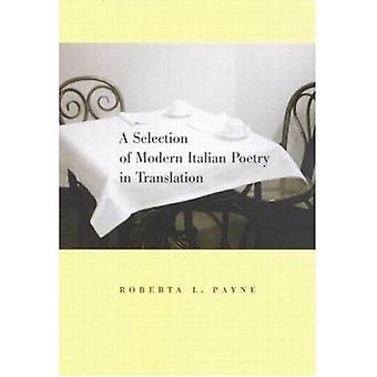 A Selection of Modern Italian Poetry in Translation by Roberta L. Pay