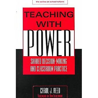 Power Among Peers - Sharing Decision-making and Classroom Practice by