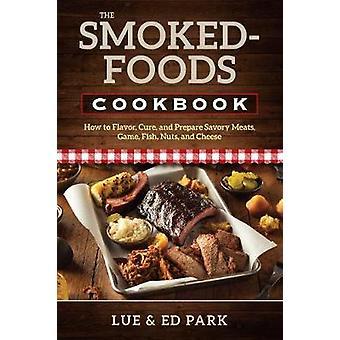 Geräucherte Lebensmittel Kochbuch - wie Geschmack - Kur - und bereiten Bohnenkraut