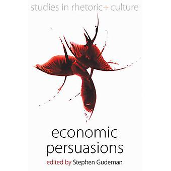 Economic Persuasions by Stephen Gudeman - 9780857456632 Book