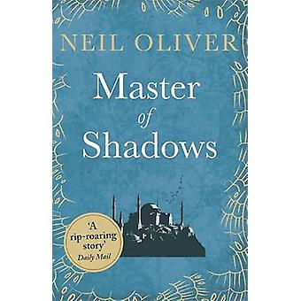 Master of Shadows by Neil Oliver - 9781409158134 Book