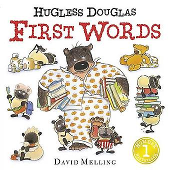 Hugless Douglas First Words by David Melling - 9781444923797 Book