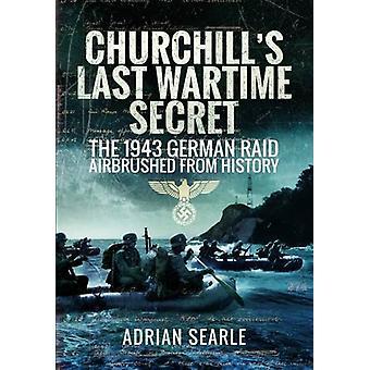 Churchills sidste krigstid hemmelighed - 1943 tyske Raid retoucheret fra