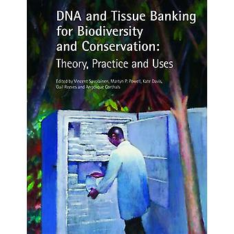 DNA and Tissue Banking for Biodiversity and Conservation - Theory - Pr