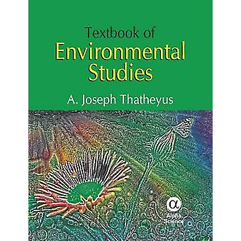 Textbook of Environmental Studies by A. J. Thatheyus - 9781842656525
