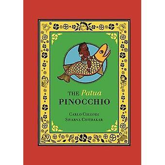 The Patua Pinocchio (Illustrated edition) by Carlo Collodi - Swarna C