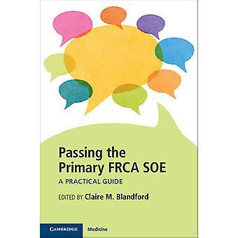 Przekazanie podstawowej Frca Soe - praktyczny przewodnik przez Claire M. Blandfor