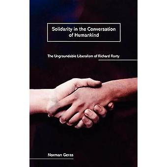 Solidarity in the Conversation of Humankind - Ungroundable Liberalism