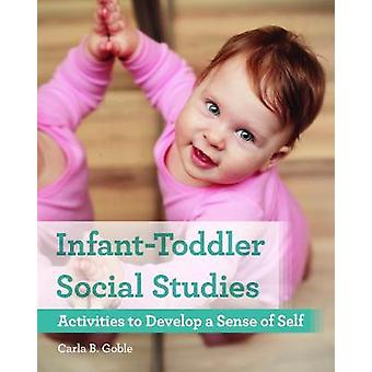 Infant-Toddler Social Studies - Activities to Develop a Sense of Self