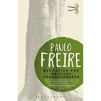 Education for Critical Consciousness by Paulo Freire - 9781780937816