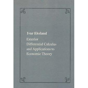 Exterior Differential Calculus and Applications to Economic Theory by