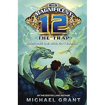 The Magnificent 12 - The Magnificent 12: The Trap