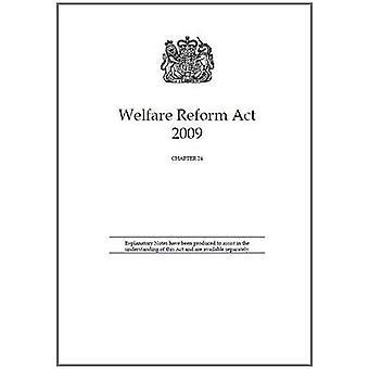 Welfare Reform Act 2009: Chapter 24 (Public General Acts - Elizabeth II)