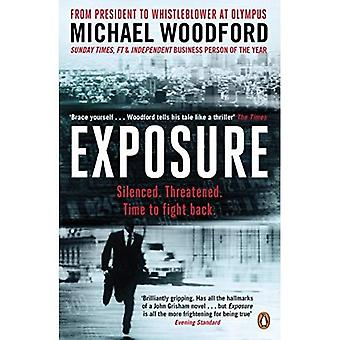 Exposure: From President to Whistleblower at Olympus: Inside the Olympus Scandal: How I Went from CEO to Whistleblower