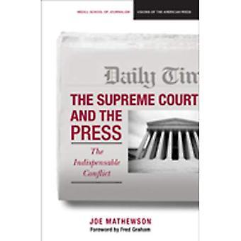 O Supremo Tribunal Federal e a imprensa: O conflito indispensável