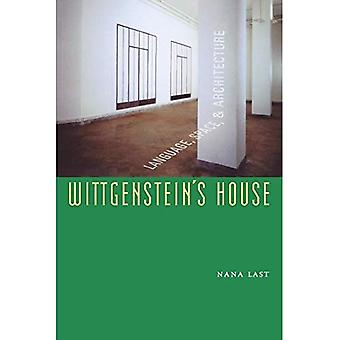 Wittgenstein's House: Language, Space, & Architecture