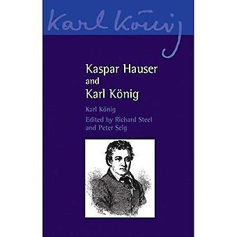 Kaspar Hauser et Karl König (Karl Konig Archive)