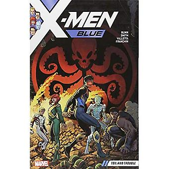 X-men Blue Vol. 2: Toil And�Trouble