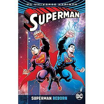 Superman Reborn. Rebirth