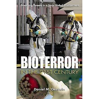 Bioterrorismo nel XXI secolo: nuove minacce in un nuovo ambiente globale