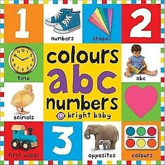 Colours ABC Numbers (First 100 Board Books)
