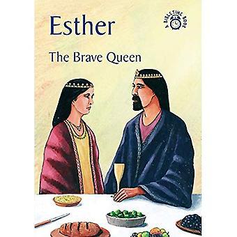 Esther: De dappere koningin (Bibletime Books)