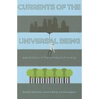 Currents of the Universal Being - Explorations in the Literature of En