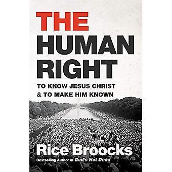 Il diritto umano: A conoscere Gesù Cristo e per farlo conoscere