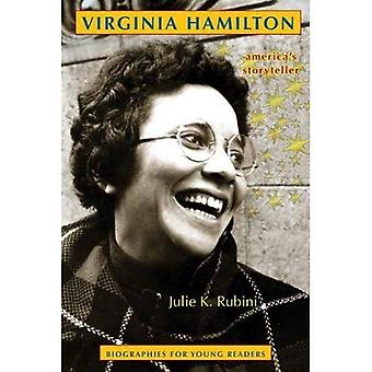 Virginia Hamilton: America's� Storyteller (Biographies for Young Readers)