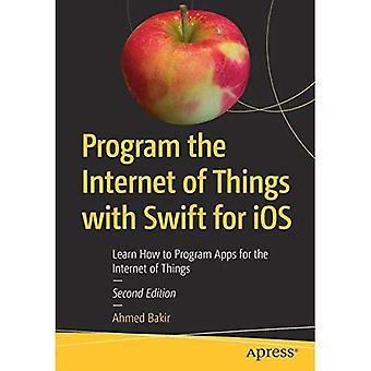 Das Internet der Dinge mit Swift-Programm für iOS: erfahren Sie, wie Programm Apps für das Internet der Dinge