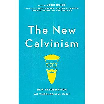 New Calvinism: New Reformation or Theological Fad?
