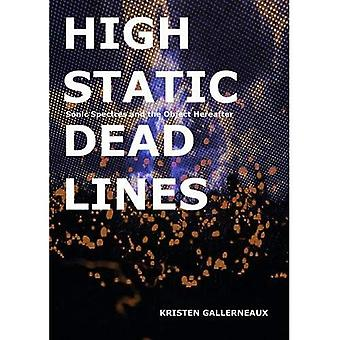 High Static, Dead Lines: Sonic Spectres & the Object Hereafter (Strange Attractor Press)