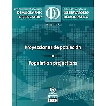 Latijns-Amerika en het Caribische demografische observatory 2015: bevolkingsprognoses