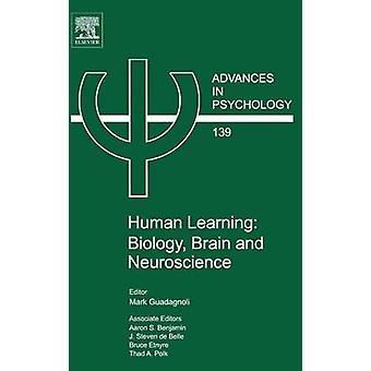 Imparare umano biologia cervello e neuroscienze da Mark & Guadagnoli