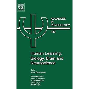 Human Learning Biology Brain and Neuroscience by Guadagnoli & Mark
