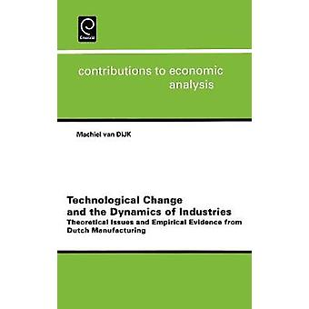 Technological Change and the Dynamics of Industries by Van Dijk & M.
