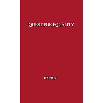 The Quest for Equality The Constitution Congress and the Supreme Court by Harris & Robert Jennings
