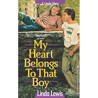 My Heart Belongs to That Boy by Lewis & Linda