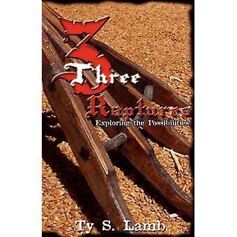 Three Raptures by Lamb & Ty