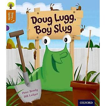 Oxford Reading Tree Story Sparks - Oxford Level 8 - Doug Lugg - Boy Slu