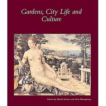 Tuinen, stadsleven en cultuur: een wereldreis (Dumbarton Oaks andere titels in de geschiedenis van de tuin)