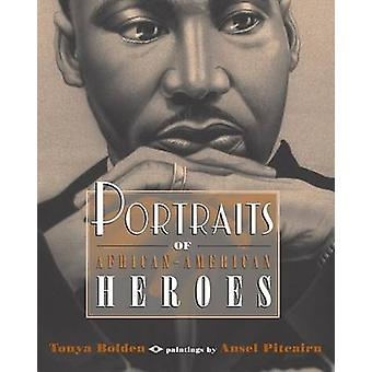 Portraits of African-American by Bolden Tonya - 9780142404737 Book